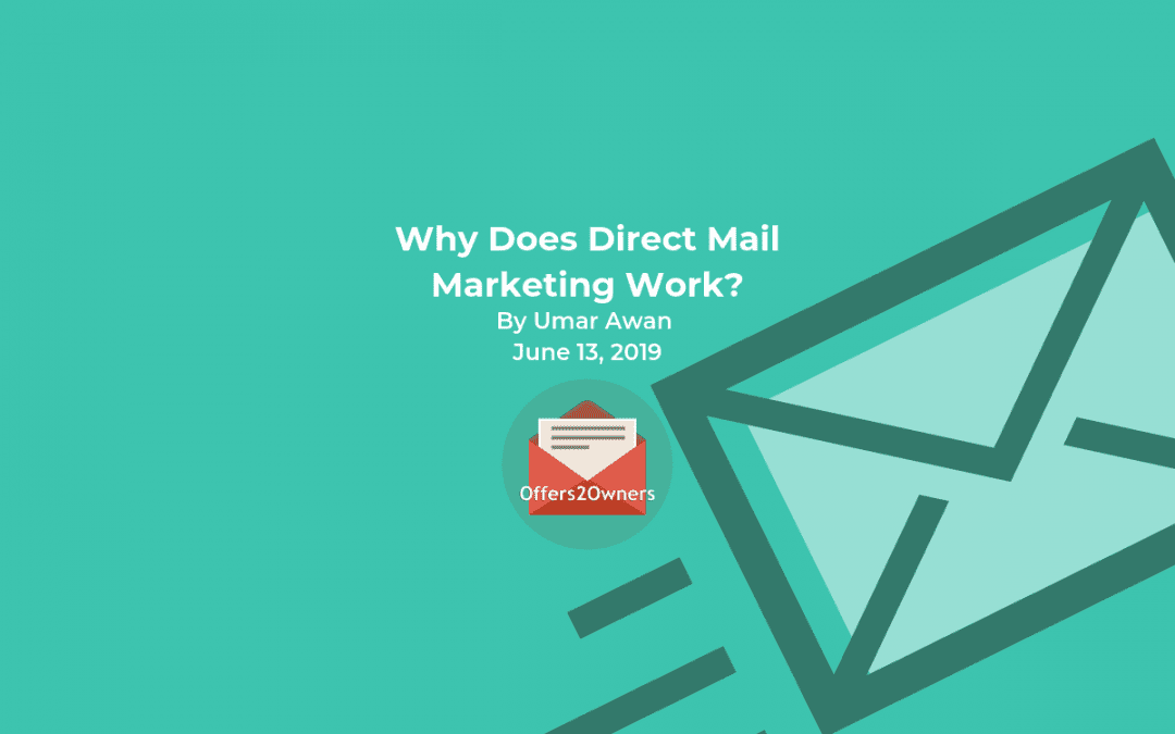 Why Does Direct Mail Marketing Work?